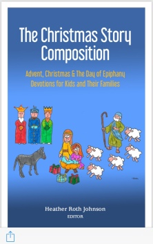 Christmas For All Ages.The Christmas Story Composition Advent Devotions For All